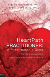 HeartPath Practitioner: A Practitioners Guide