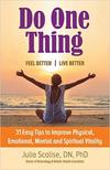 Do One Thing Feel Better/Live Better