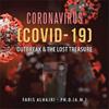 Coronavirus [COVID-19] Outbreak and The Lost Treasure