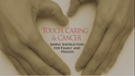 Touch, Caring and Cancer