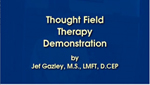 Thought Field Therapy or TFT Demo