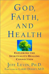 God, Faith, and Health: